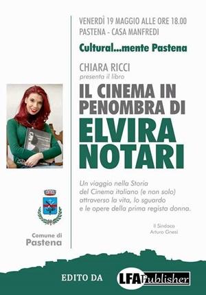 """Locandina presentazione """"Il cinema in penombra di Elvira Notari"""" (Lfa Publisher)"""