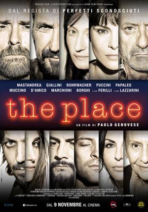 The place: …Cosa saresti disposto a fare per ottenere ciò che desideri?