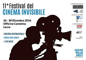 Il Lecce Film Fest - Il Festival del Cinema invisibile