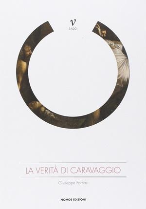 """""""La verità di Caravaggio"""" di Giuseppe Fornari (Nomos Edizioni)"""