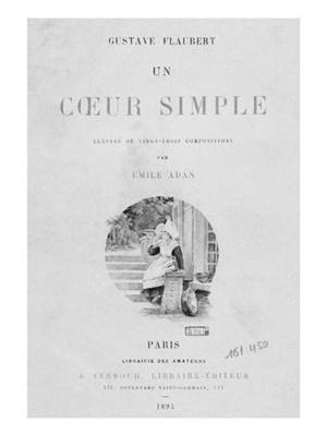 "Un cuore semplice"" di Gustave Flaubert (Georges Charpentier, Paris 1877)"