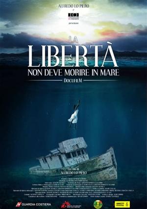 """""""La libertà non deve morire in mare"""""""