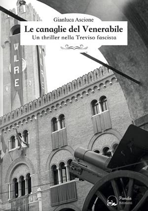 """Le canaglie del Venerabile"" di Gianluca Ascione (Panda Edizioni)"