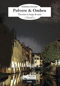 """""""Polvere & Ombra"""" di Gianluca Ascione (Panda Edizioni)"""