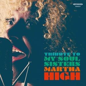 "Martha High, ""Tribute to My Soul Sisters"""