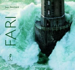 """""""Fari"""", libro fotografico di Jean Guichard (Ippocampo Edizioni"""