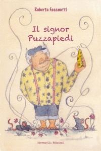 """Roberta Fasanotti, """"Il Signor Puzzapiedi"""" (Giovanelli Editore, 2017)"""
