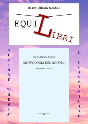 """I vincitori del Premio Letterario Nazionale """"EquiLibri"""" 2018: """"Morfologia del dolore"""" di Evaristo Seghetta Andreoli"""