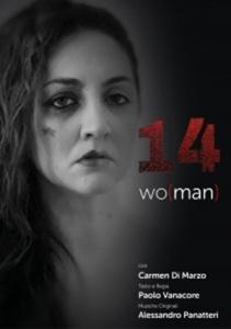 """Locandina dello spettacolo """"14 Wo(man)"""" di Paolo Vanacore"""