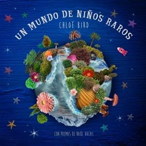"""""""Un mundo de niños raros"""", 2017"""