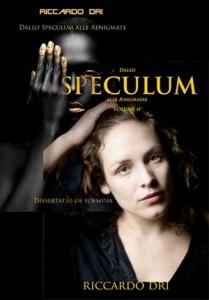 "Riccardo Dri, i due volumi di  ""Dallo Speculum alle Aenigmate (Dissertatio De Foemina) - Youcanprint, 2016 e 2018"
