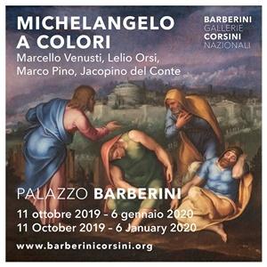 """""""Michelangelo a colori. Marcello Venusti, Lelio Orsi, Marco Pino, Jacopino del Conte"""""""