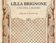 """""""Lilla Brignone, una vita a teatro"""" di Chiara Ricci (Edizioni Sabinae)"""