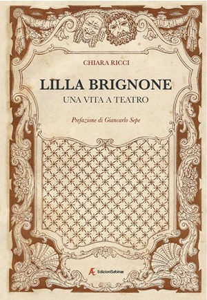 """""""Lilla Brignone, una vita a teatro"""" di Chiara Ricci a Cava de' Tirreni"""