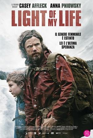 """Light of My Life"": un padre, una figlia e l'ultima speranza di un'umanità da (ri)costruire"