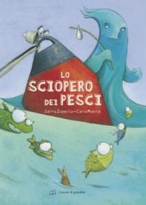 """""""Lo sciopero dei pesci"""" di Salvo Zappulla e Carla Manea (Il Pozzo di Giacobbe)"""