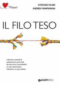 """Andrea Pamparana e Stefano Vicari, """"Il filo teso"""" (Giunti Edu, 2019)"""