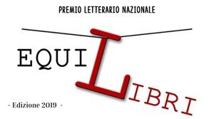 """Premio Letterario Nazionale """"EquiLibri"""" - Edizione 2019"""