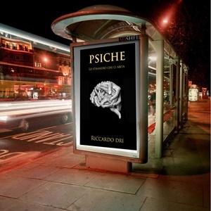 """Riccardo Dri, """"Psyche. Lo straniero che ci abita"""" (Eden Editori)"""
