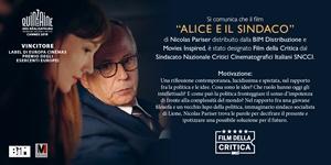 """""""Alice e il sindaco"""" di Nicolas Parise designato Film della Critica dal Sindacato Nazionale Critici Italiani SNNCI"""