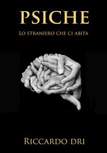 """Riccardo Dri, """"Psyche"""" (Eden Editori)"""