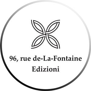 96, rue de La Fontaine Edizioni