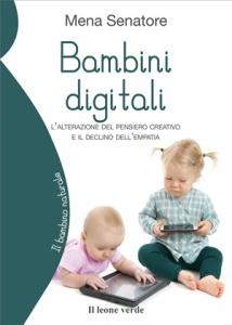"""""""Bambini digitali"""" di Mena Senatore (Il leone verde, 2019)"""