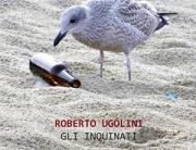 """""""Gli inquinati"""" di Roberto Ugolini (Aras Edizioni)"""
