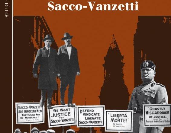 """Letto per voi… """"Mussolini e il caso Sacco – Vanzetti"""" di Lorenzo Tibaldo e Philip V. Cannistraro"""