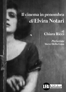 Il cinema in penombra di Elvira Notari
