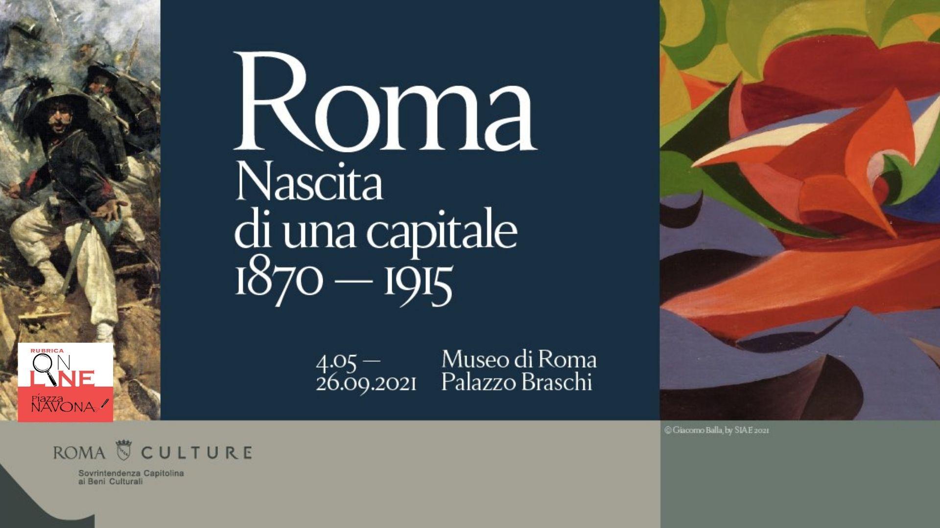 """Roma. Nascita di una capitale 1870-1915"""", la mostra celebra i 150 anni di Roma Capitale - Chiara Ricci"""